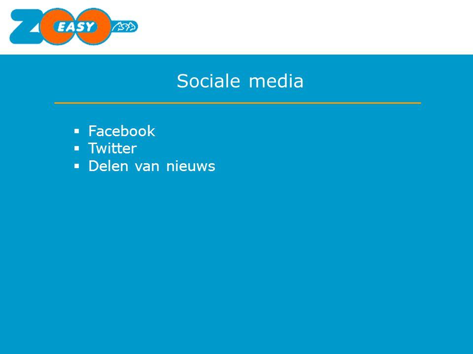 Sociale media  Facebook  Twitter  Delen van nieuws
