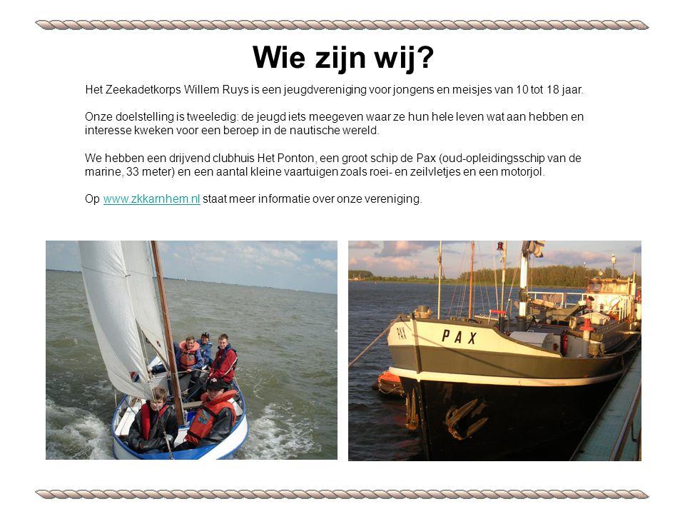 Het Zeekadetkorps Willem Ruys is een jeugdvereniging voor jongens en meisjes van 10 tot 18 jaar.