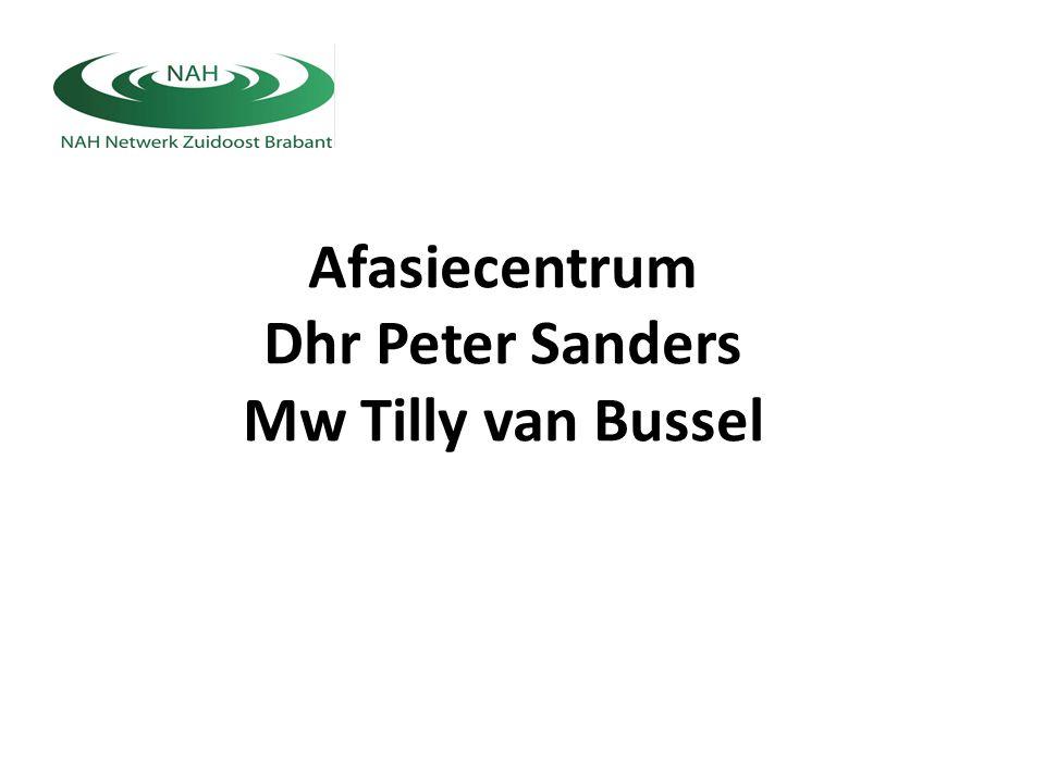 Afasiecentrum Dhr Peter Sanders Mw Tilly van Bussel