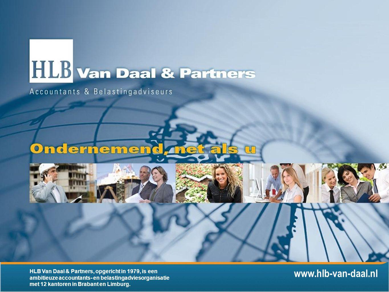 HLB, een Heel Leuk Bedrijf Regionaal ondernemen, internationaal denken Met een letterlijk en figuurlijk grenzeloze dienstverlening is HLB Van Daal & Partners bovenal ondernemend, zowel lokaal, nationaal als internationaal.