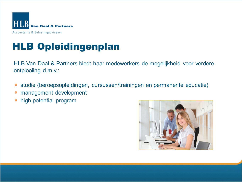 Werken bij Kijk voor onze vacatures op: www.hlb-van-daal.nl Of neem contact op met onze HR-manager drs.