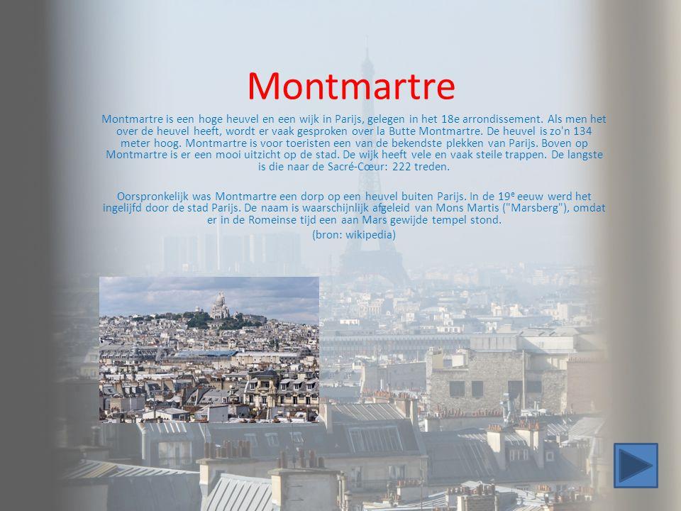 Montmartre Montmartre is een hoge heuvel en een wijk in Parijs, gelegen in het 18e arrondissement. Als men het over de heuvel heeft, wordt er vaak ges
