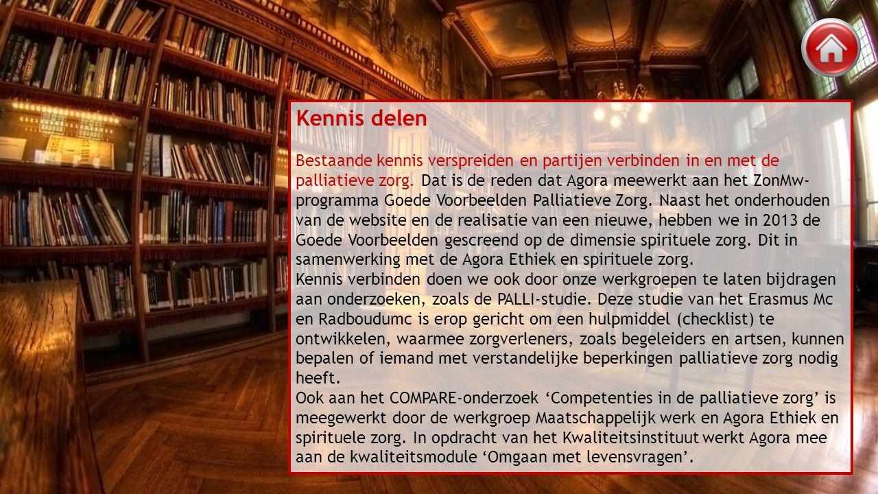 Kennis delen Bestaande kennis verspreiden en partijen verbinden in en met de palliatieve zorg.