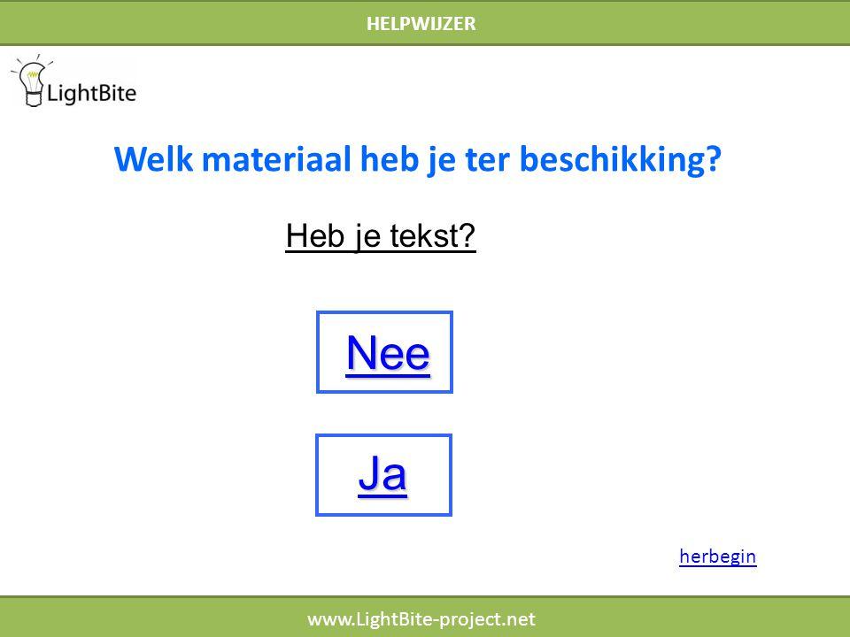 HELPWIJZER www.LightBite-project.net Heb je tekst.