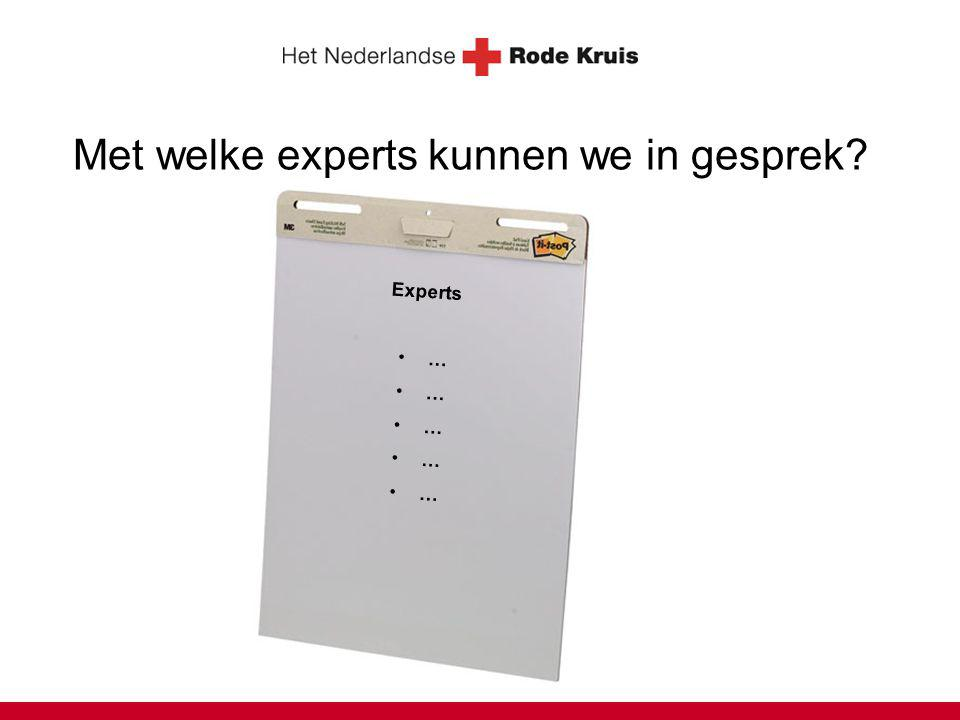 Met welke experts kunnen we in gesprek Experts …
