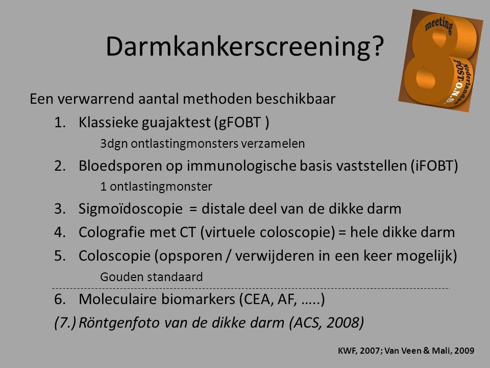 Darmkankerscreening? Een verwarrend aantal methoden beschikbaar 1.Klassieke guajaktest (gFOBT ) 3dgn ontlastingmonsters verzamelen 2.Bloedsporen op im