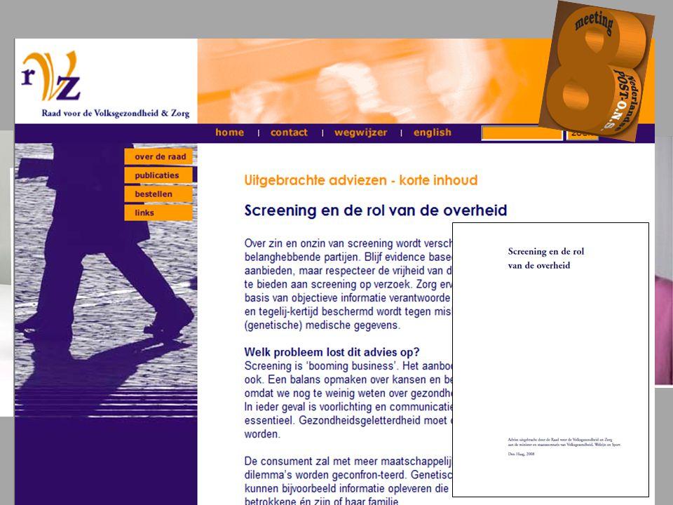 Criteria voor screening (2) 6) Wie is ziek.