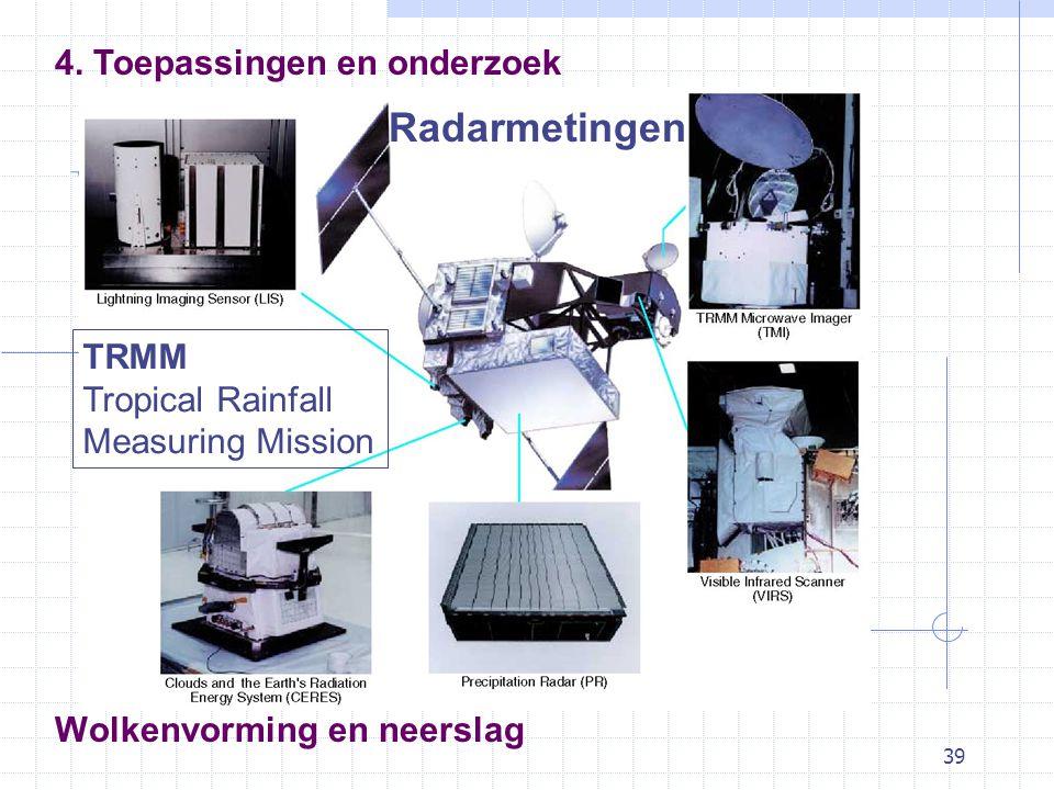39 Wolkenvorming en neerslag Radarmetingen 4.