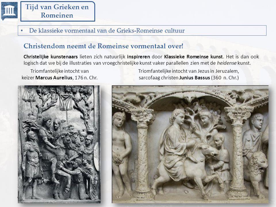 Tijd van Grieken en Romeinen De klassieke vormentaal van de Grieks-Romeinse cultuur De klassieke vormentaal van de Grieks-Romeinse cultuur Triomfantel