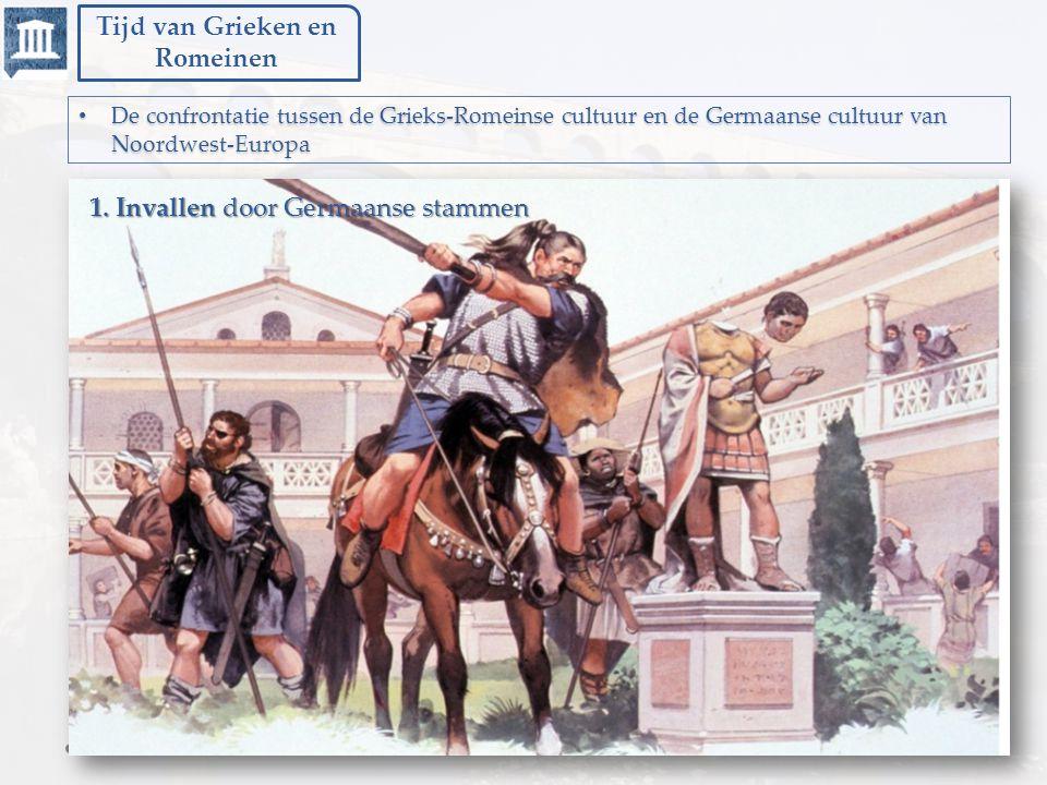 Tijd van Grieken en Romeinen Rond 375 trekken de Hunnen plunderend vanuit Azië naar Europa.
