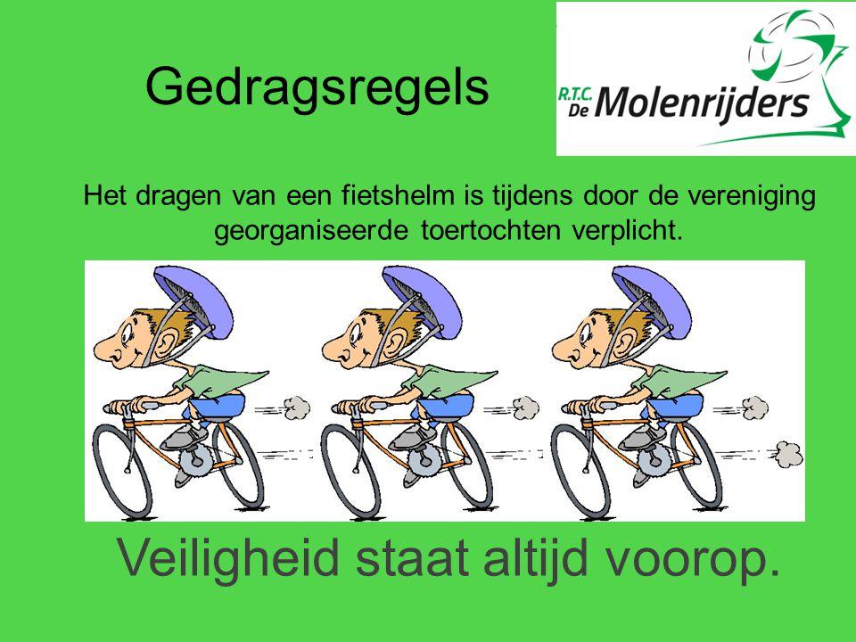 Gedragsregels Het dragen van een fietshelm is tijdens door de vereniging georganiseerde toertochten verplicht. Veiligheid staat altijd voorop.
