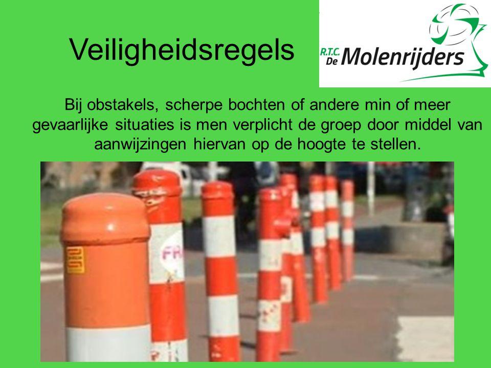 Veiligheidsregels Bij obstakels, scherpe bochten of andere min of meer gevaarlijke situaties is men verplicht de groep door middel van aanwijzingen hi