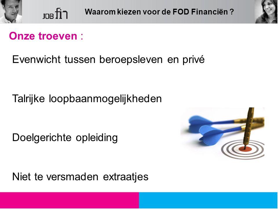 Waarom kiezen voor de FOD Financiën .