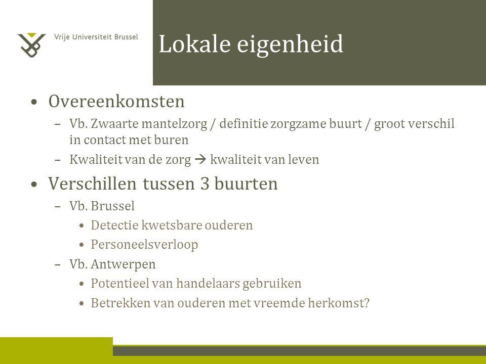 Lokale eigenheid Overeenkomsten –Vb.