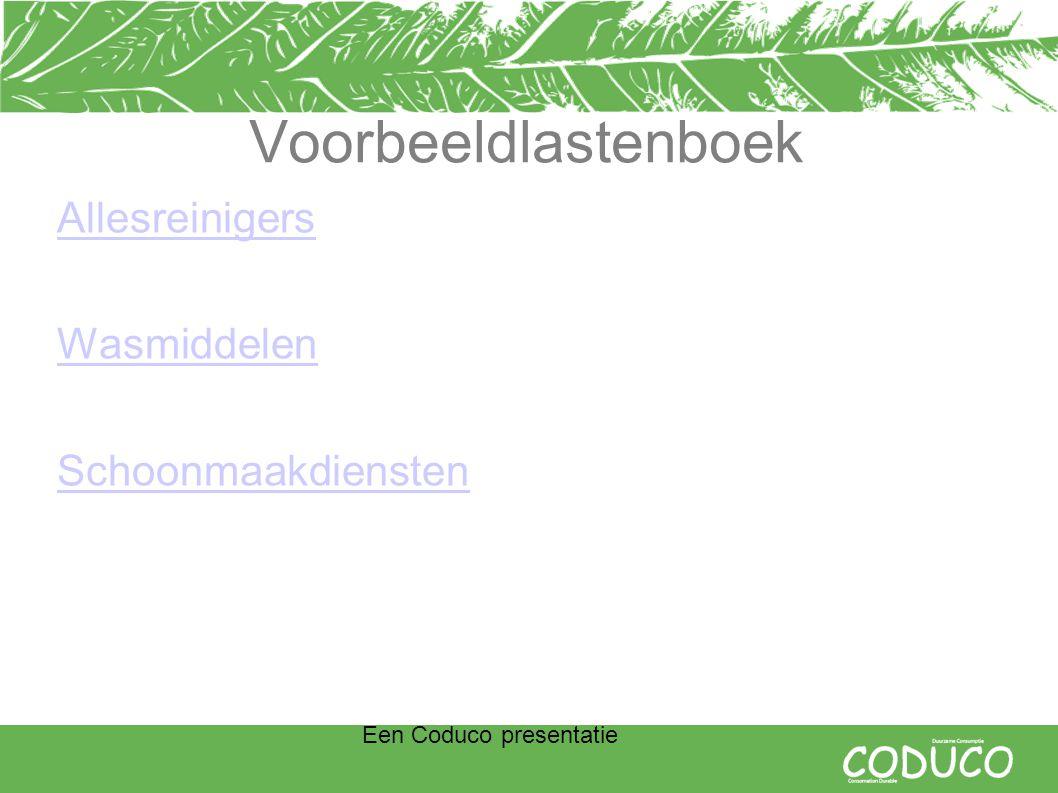 Een Coduco presentatie Voorbeeldlastenboek Allesreinigers Wasmiddelen Schoonmaakdiensten