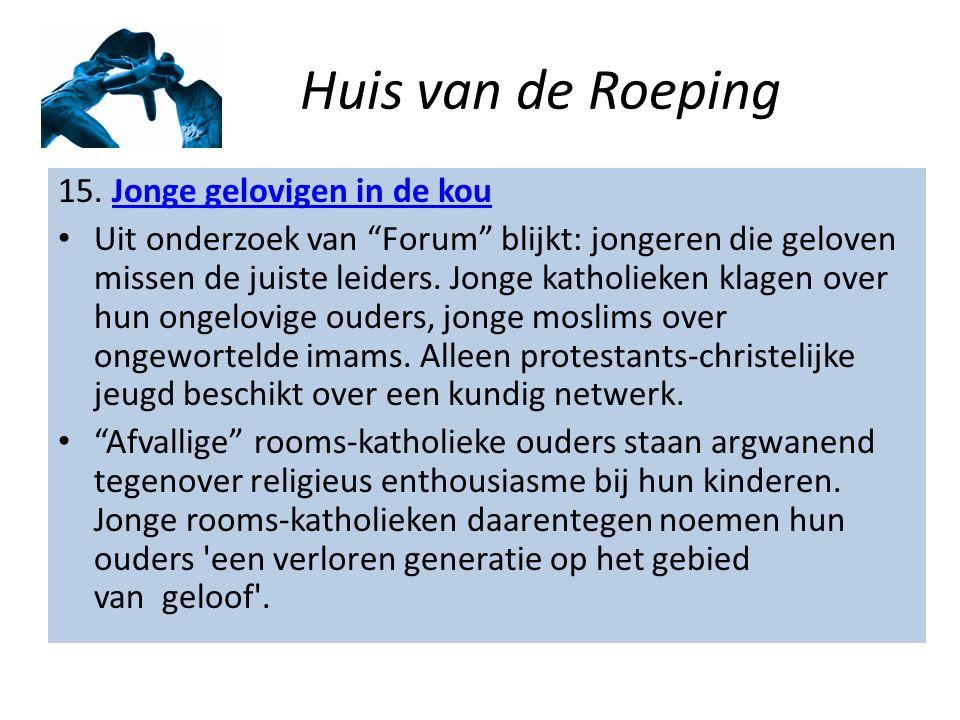 Huis van de Roeping 15.