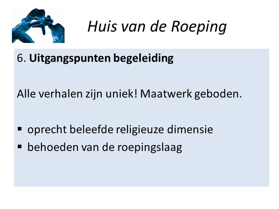 Huis van de Roeping 7.