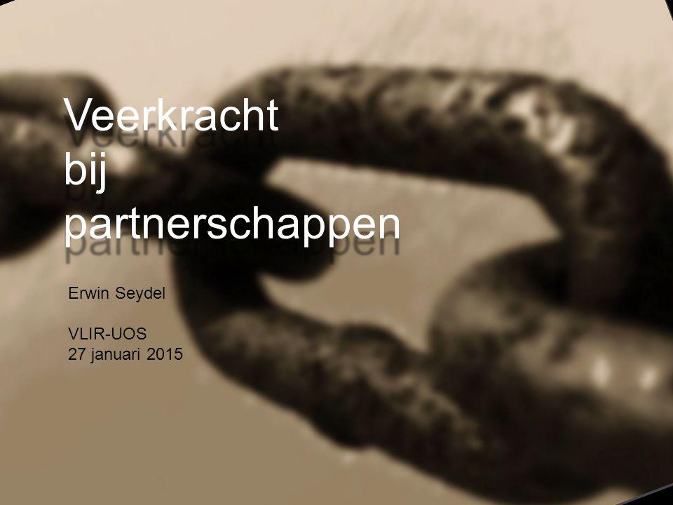 Erwin Seydel VLIR-UOS 27 januari 2015 Veerkrachtbijpartnerschappen