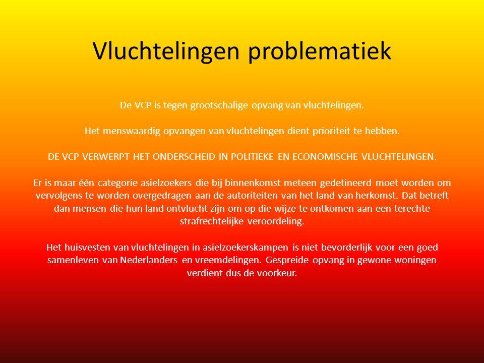 Vluchtelingen problematiek De VCP is tegen grootschalige opvang van vluchtelingen.