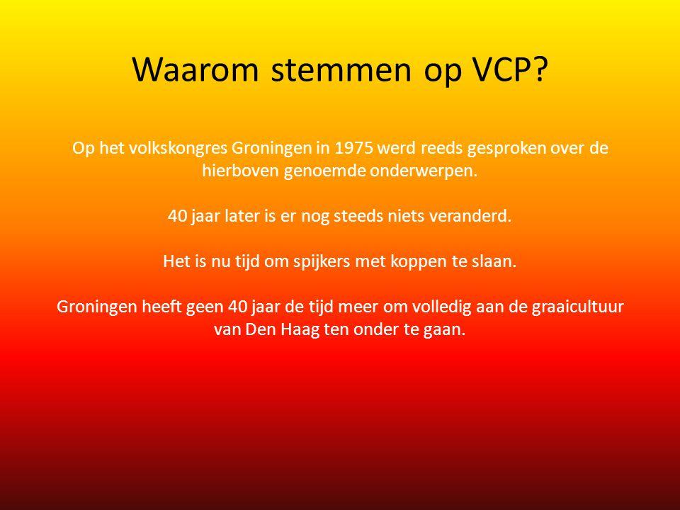 Waarom stemmen op VCP.