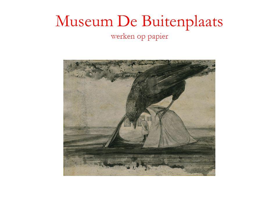 Museum De Buitenplaats werken op papier