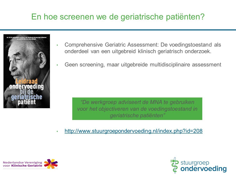 Comprehensive Geriatric Assessment: De voedingstoestand als onderdeel van een uitgebreid klinisch geriatrisch onderzoek. Geen screening, maar uitgebre