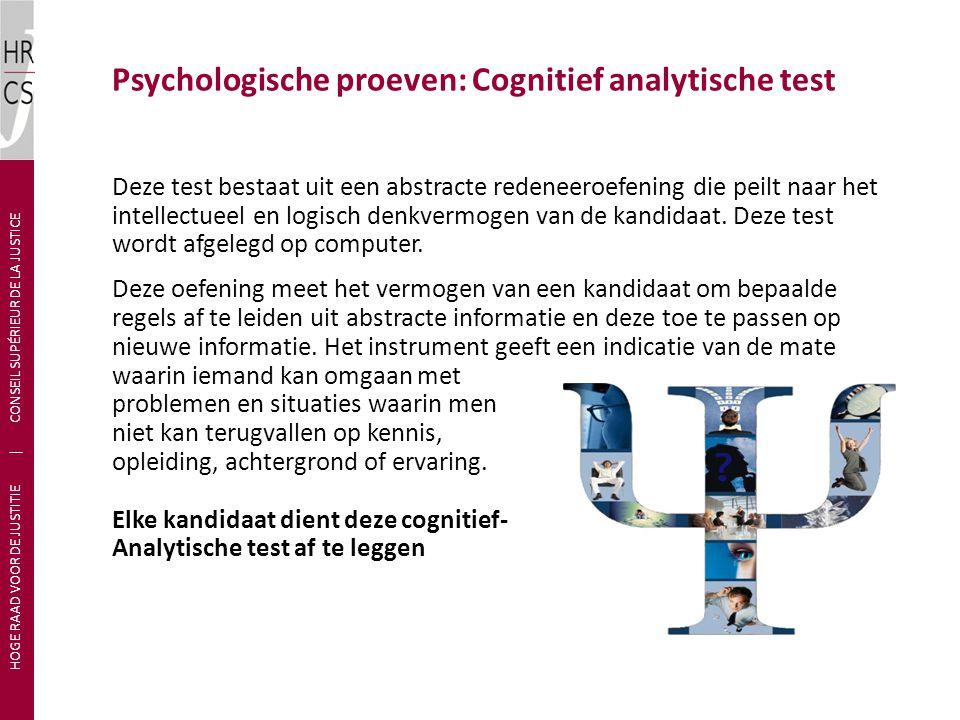Deze test bestaat uit een abstracte redeneeroefening die peilt naar het intellectueel en logisch denkvermogen van de kandidaat. Deze test wordt afgele