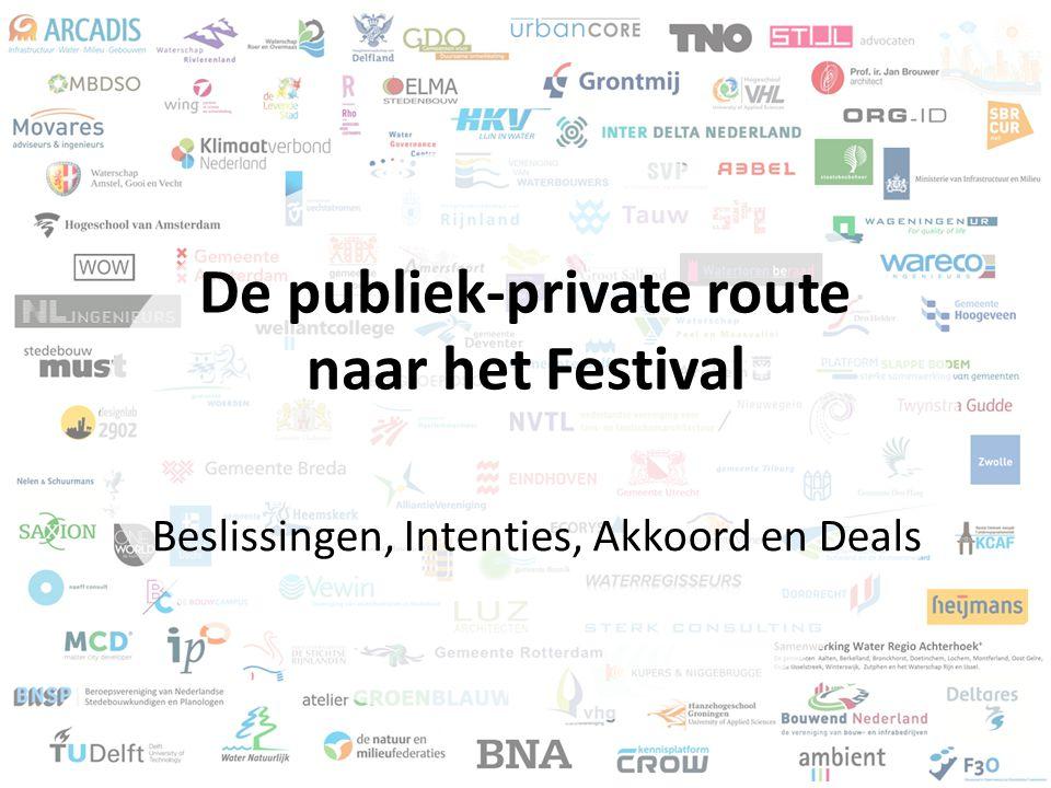 De publiek-private route naar het Festival Beslissingen, Intenties, Akkoord en Deals