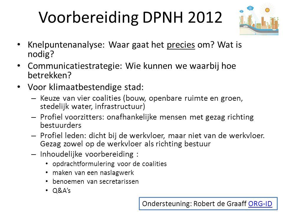 Voorbereiding DPNH 2012 Knelpuntenanalyse: Waar gaat het precies om.