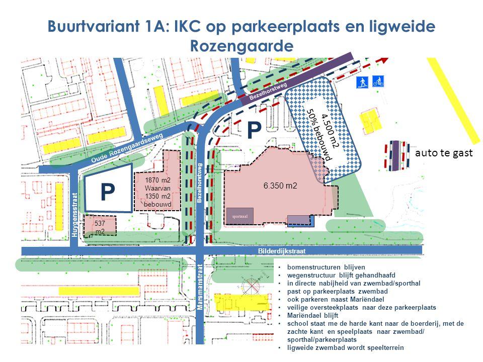 1870 m2 Waarvan 1350 m2 bebouwd 537 m2 Marsmanstraat Bezelhorstweg Bilderdijkstraat Oude Rozengaardseweg Bezelhorstweg sportzaal Huygensstraat P bomen