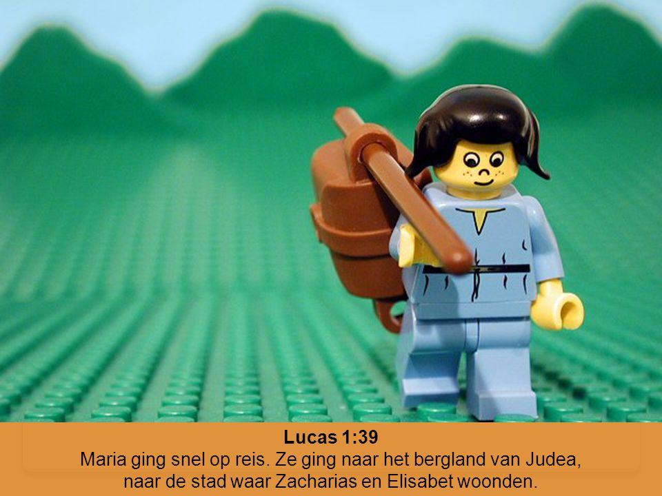Lucas 1:39 Maria ging snel op reis. Ze ging naar het bergland van Judea, naar de stad waar Zacharias en Elisabet woonden.