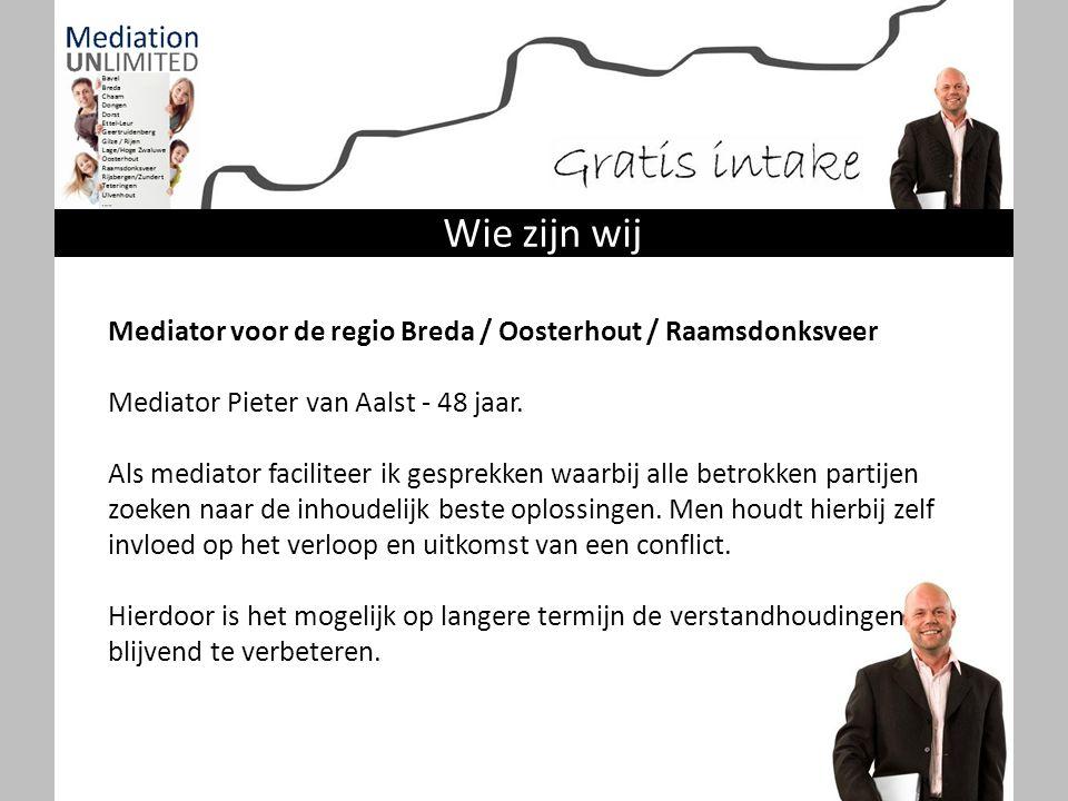 Mediator voor de regio Breda / Oosterhout / Raamsdonksveer Mediator Pieter van Aalst - 48 jaar. Als mediator faciliteer ik gesprekken waarbij alle bet