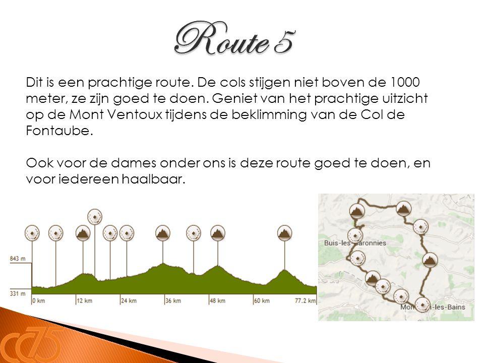 Dit is een prachtige route. De cols stijgen niet boven de 1000 meter, ze zijn goed te doen. Geniet van het prachtige uitzicht op de Mont Ventoux tijde