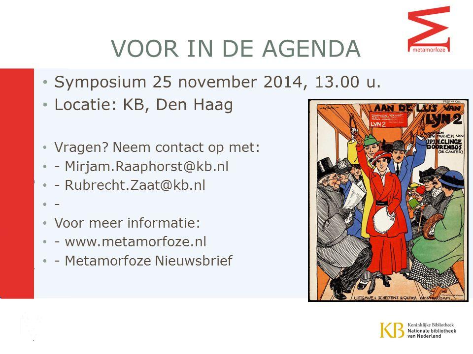 VOOR IN DE AGENDA Symposium 25 november 2014, 13.00 u.