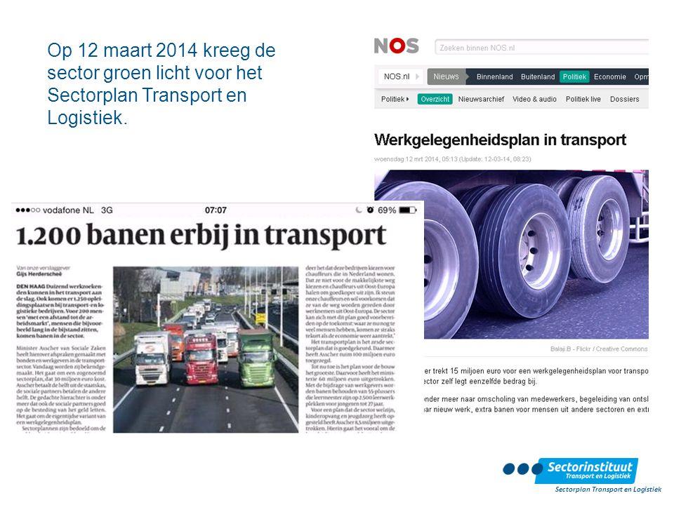 Op 12 maart 2014 kreeg de sector groen licht voor het Sectorplan Transport en Logistiek. Sectorplan Transport en Logistiek
