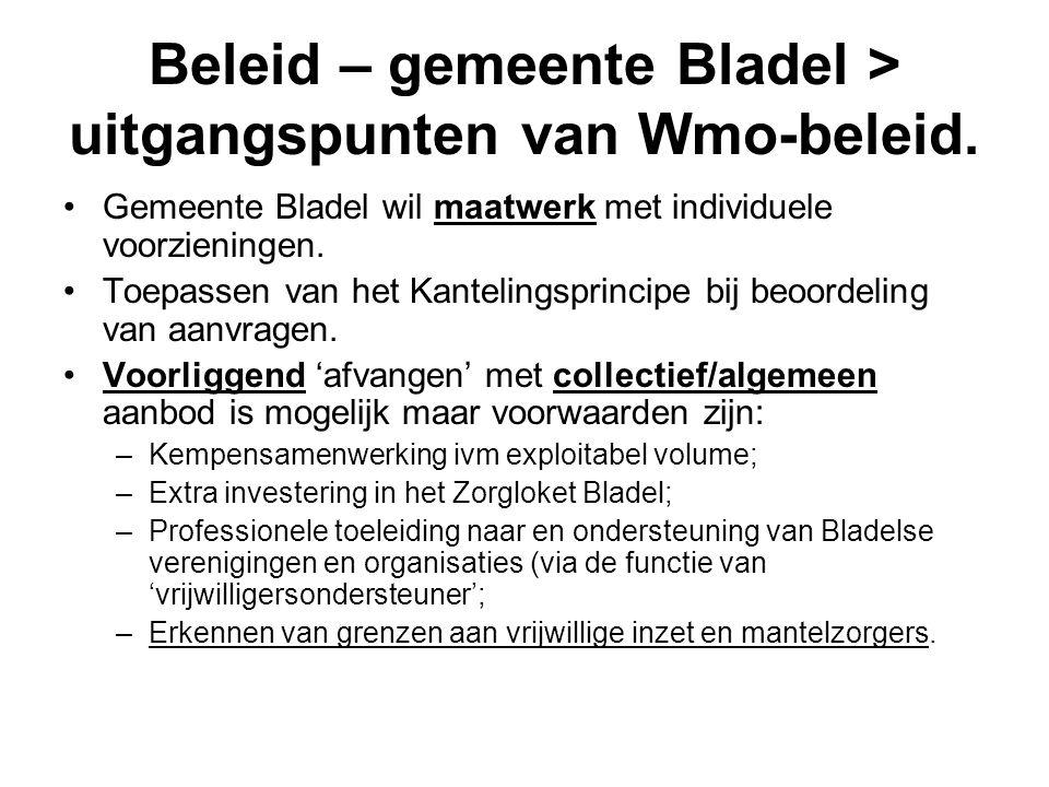 Beleid – gemeente Bladel > uitgangspunten van Wmo-beleid. Gemeente Bladel wil maatwerk met individuele voorzieningen. Toepassen van het Kantelingsprin