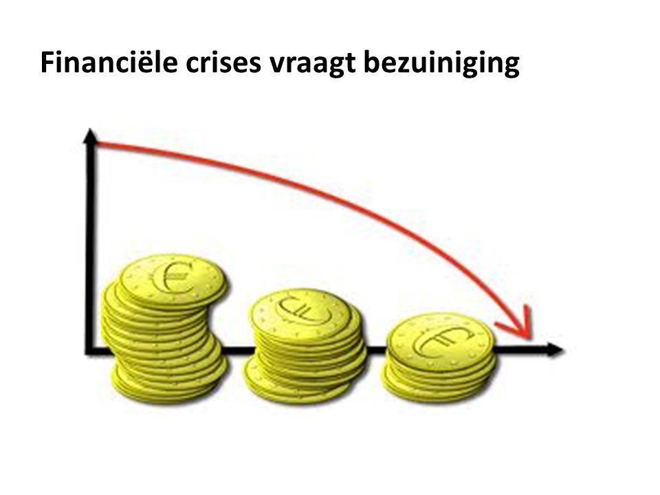 Financiële crises vraagt bezuiniging