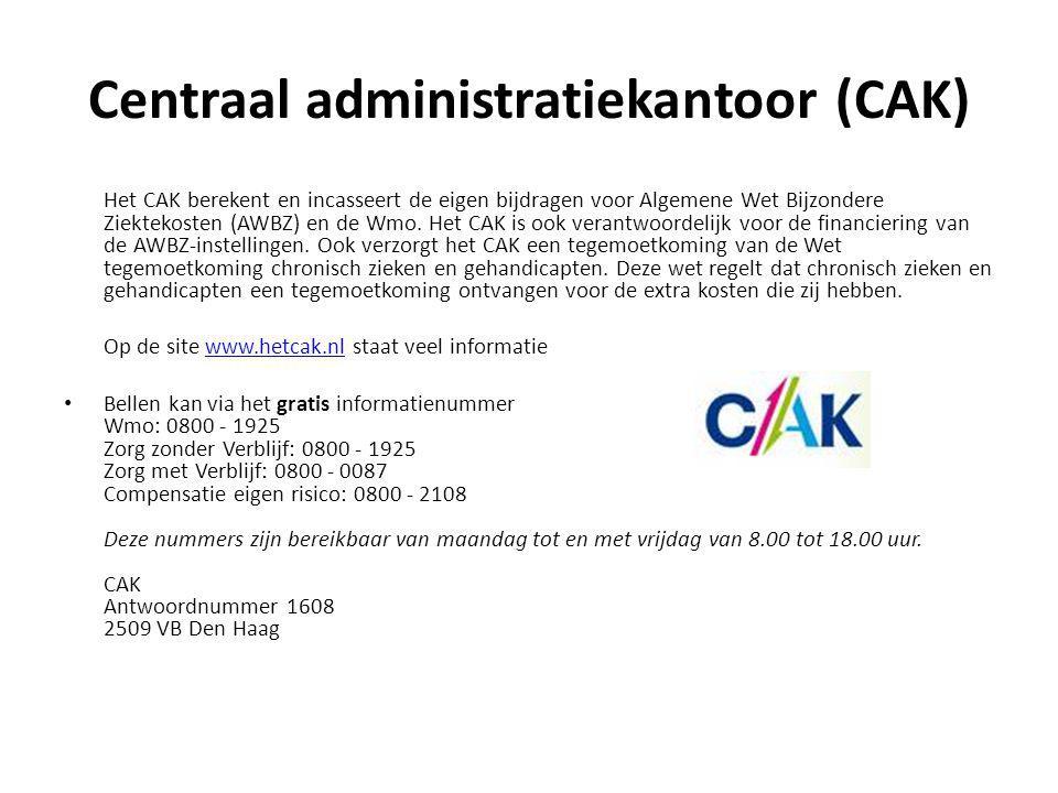 Centraal administratiekantoor (CAK) Het CAK berekent en incasseert de eigen bijdragen voor Algemene Wet Bijzondere Ziektekosten (AWBZ) en de Wmo. Het