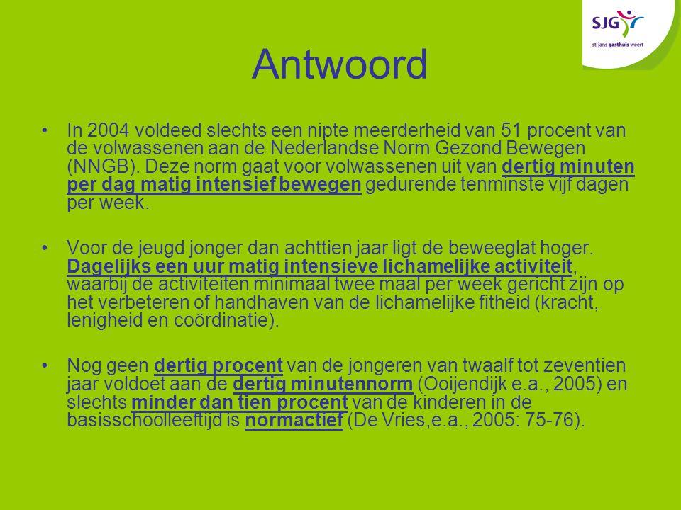 Antwoord In 2004 voldeed slechts een nipte meerderheid van 51 procent van de volwassenen aan de Nederlandse Norm Gezond Bewegen (NNGB).