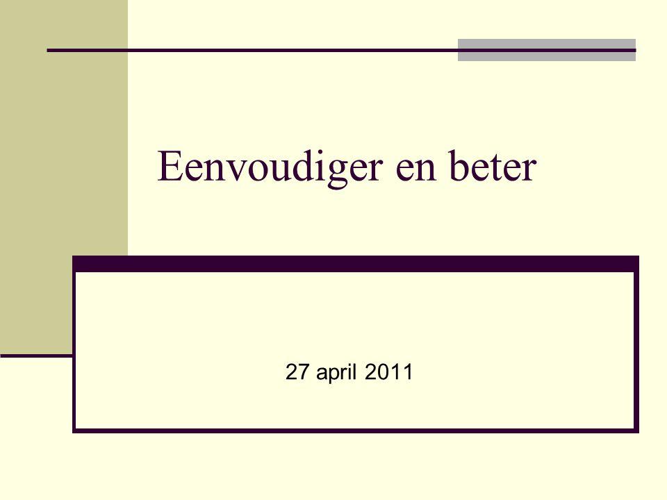 Eenvoudiger en beter 27 april 2011