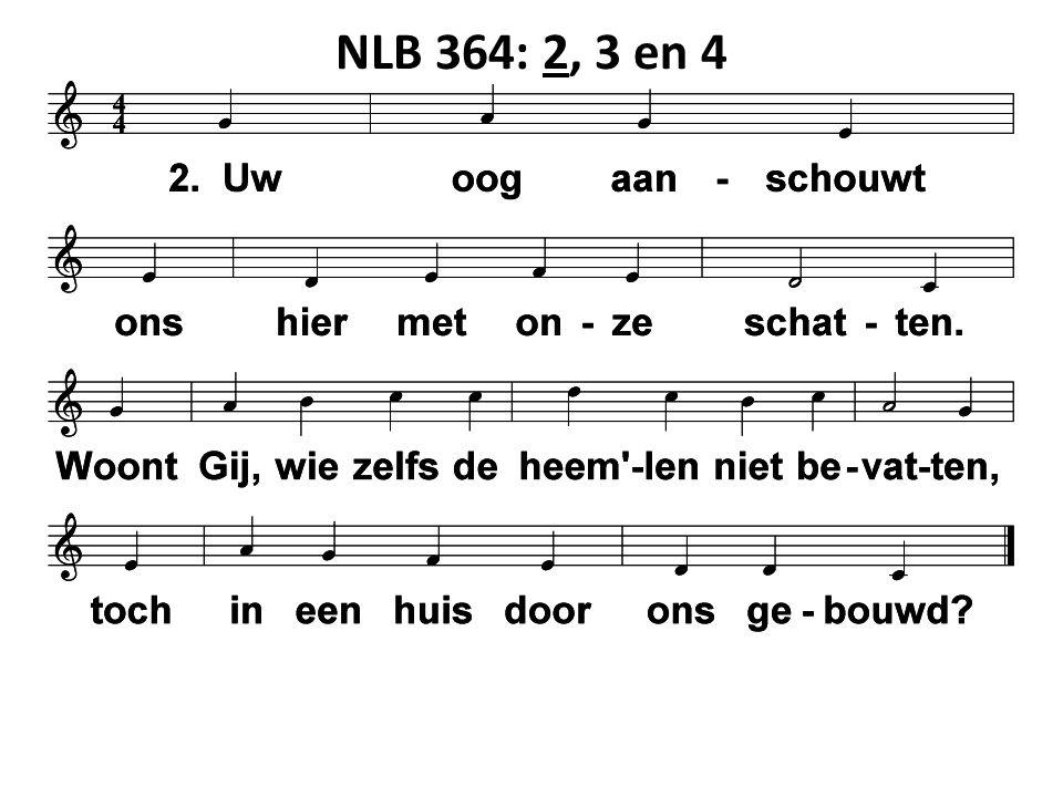 NLB 364: 2, 3 en 4