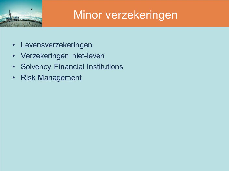 Minor verzekeringen Levensverzekeringen Verzekeringen niet-leven Solvency Financial Institutions Risk Management