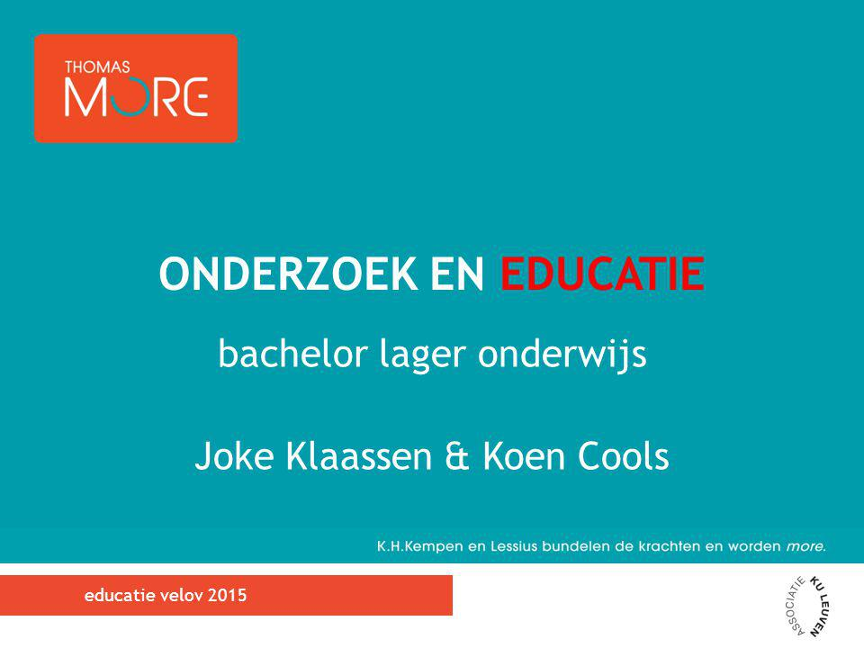 bachelor lager onderwijs Joke Klaassen & Koen Cools ONDERZOEK EN EDUCATIE educatie velov 2015