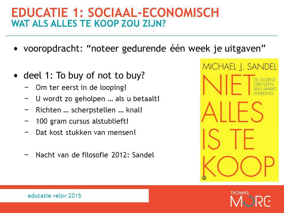 """vooropdracht: """"noteer gedurende één week je uitgaven"""" deel 1: To buy of not to buy? − Om ter eerst in de looping! − U wordt zo geholpen … als u betaal"""