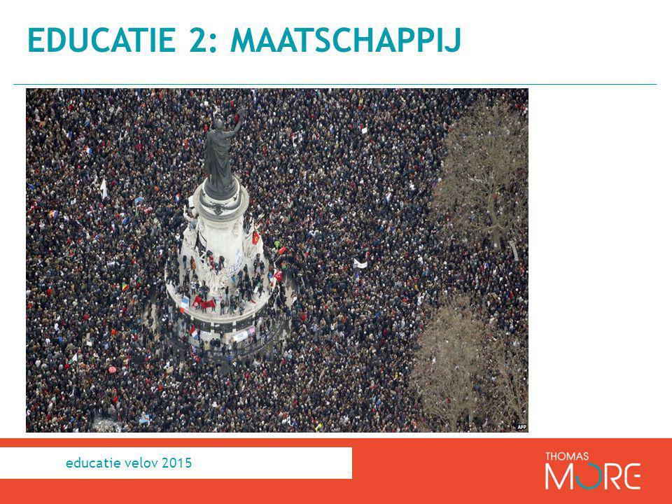 EDUCATIE 2: MAATSCHAPPIJ educatie velov 2015