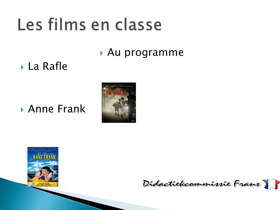  Au programme  La Rafle  Anne Frank