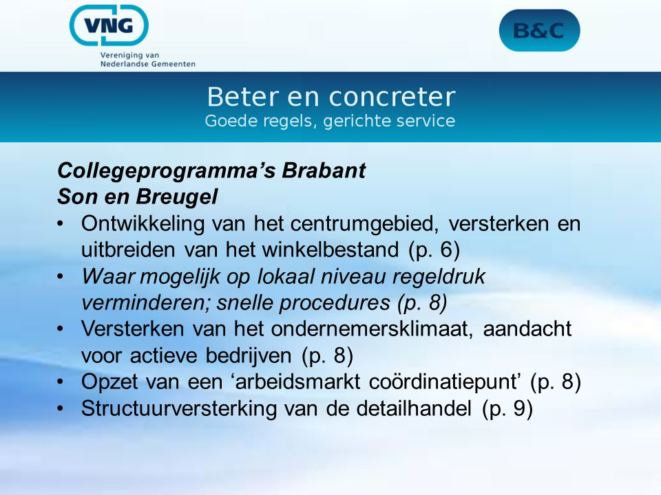 Collegeprogramma's Brabant Boekel Voor een aantrekkelijk vestigingsklimaat (p.