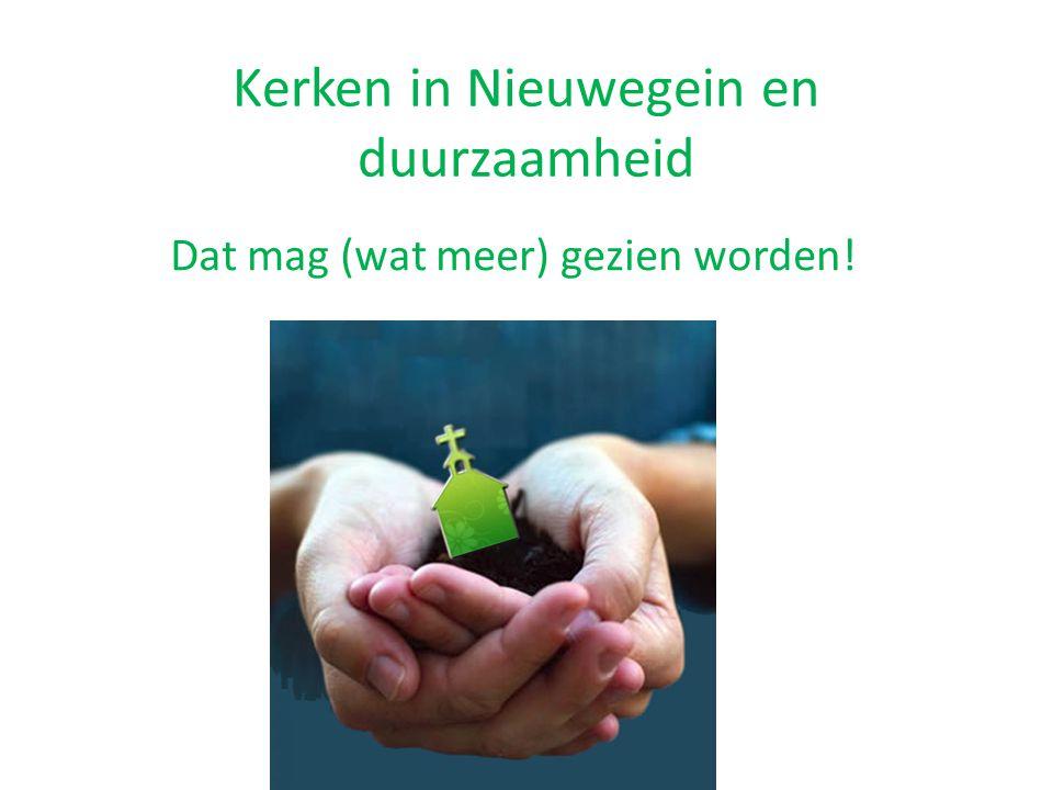 Kerken in Nieuwegein en duurzaamheid Dat mag (wat meer) gezien worden!