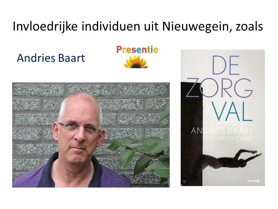 Invloedrijke individuen uit Nieuwegein, zoals Andries Baart