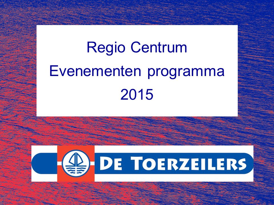 Regio Centrum Evenementen programma 2015